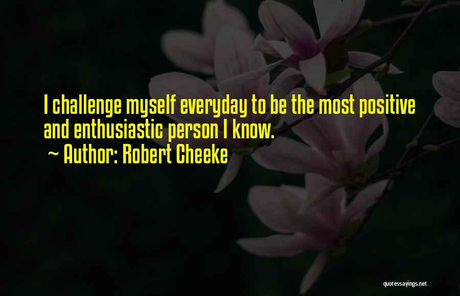 Robert Cheeke Quotes 1253199