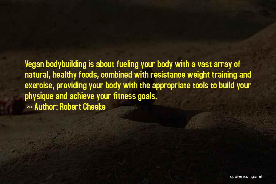 Robert Cheeke Quotes 1269535