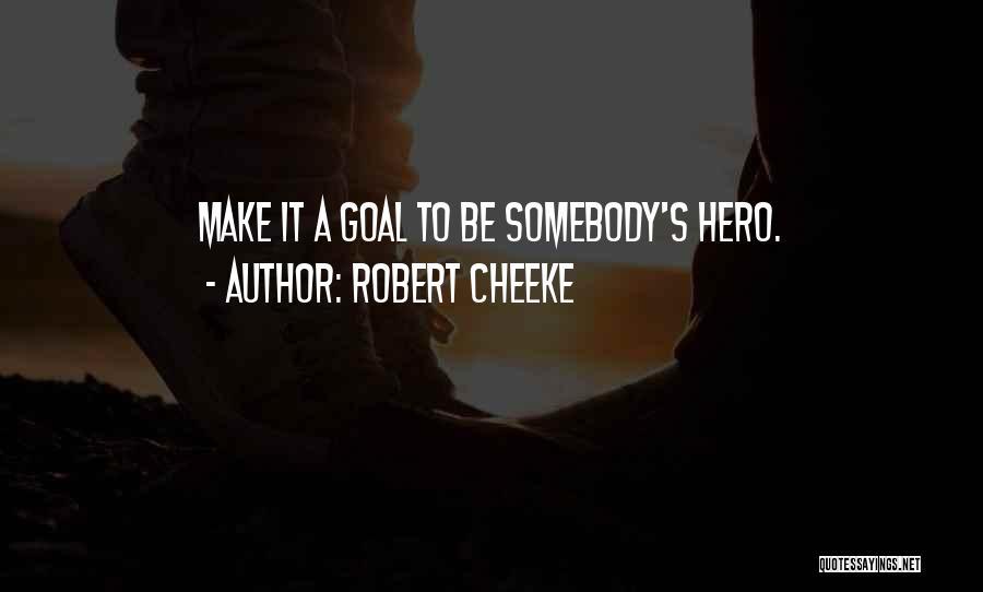Robert Cheeke Quotes 1356518