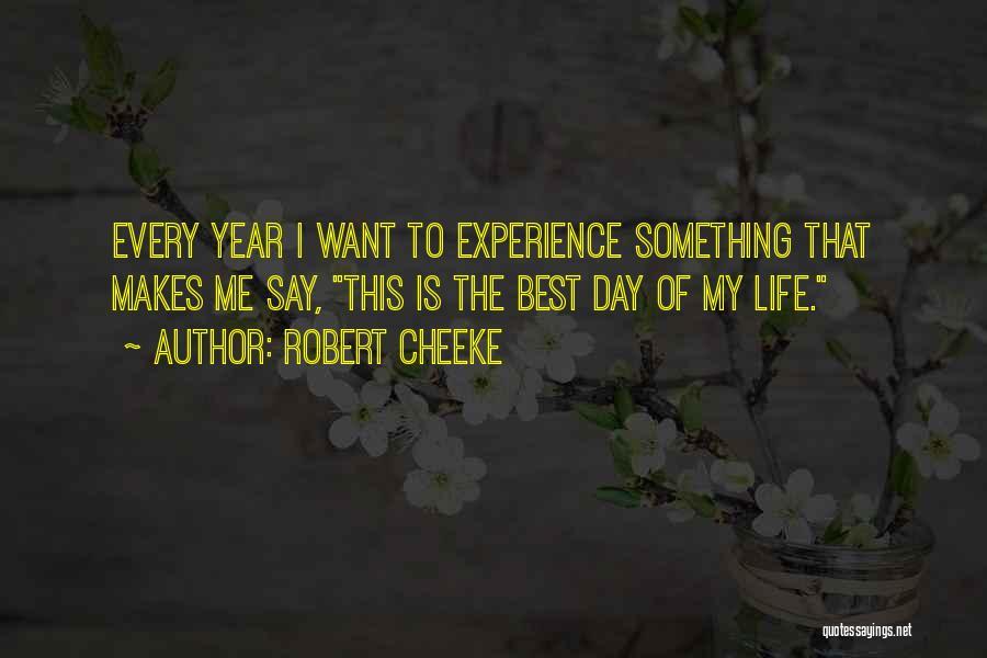 Robert Cheeke Quotes 1367907