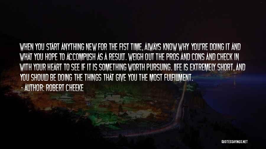 Robert Cheeke Quotes 1415634