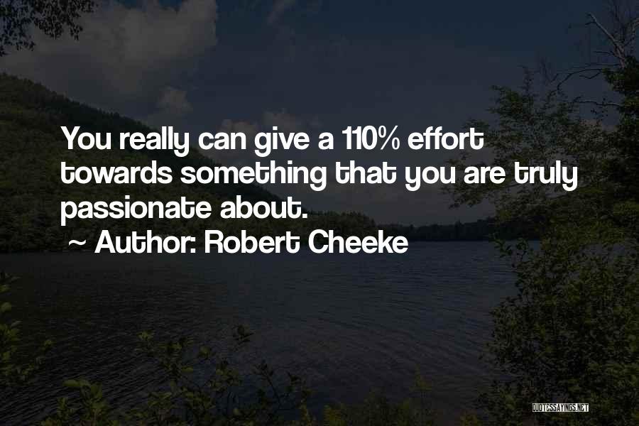 Robert Cheeke Quotes 1512024