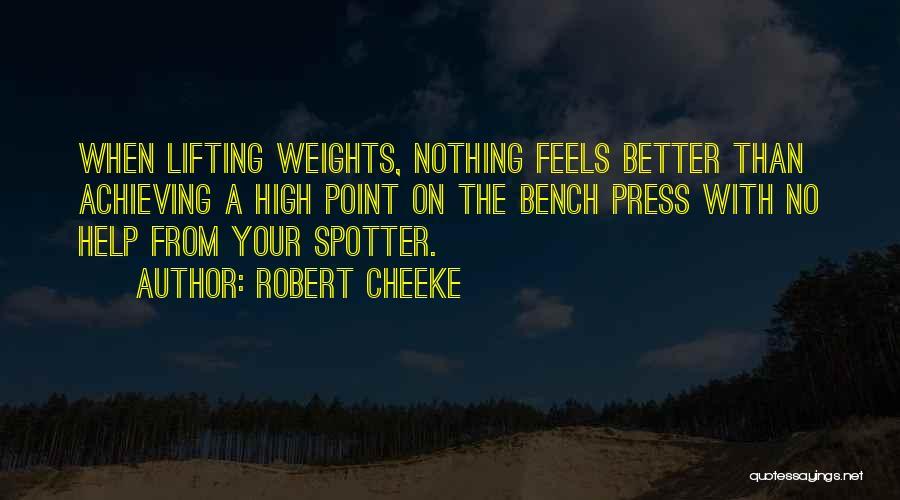Robert Cheeke Quotes 1572815