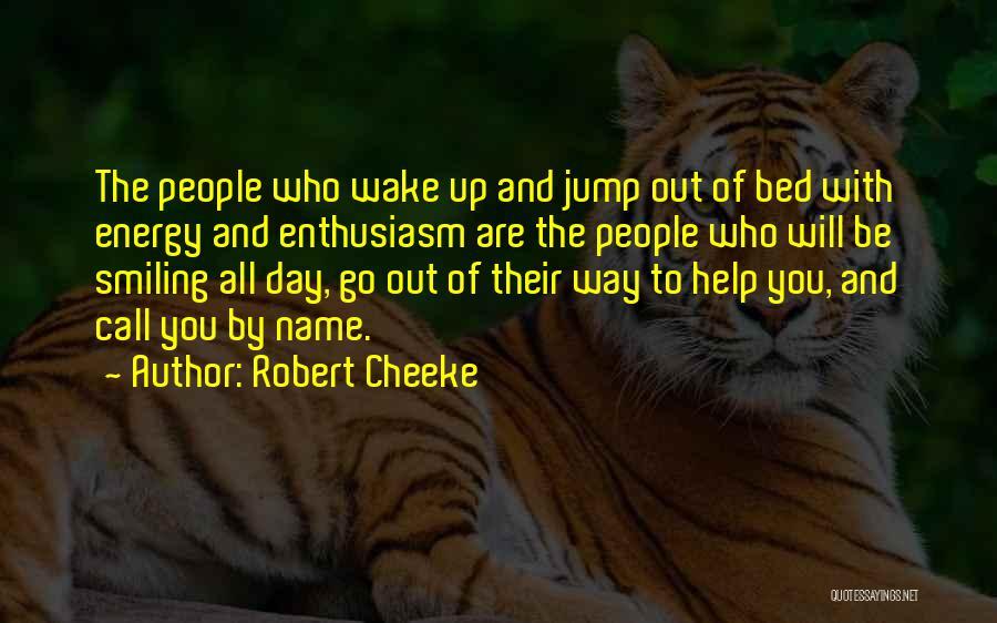 Robert Cheeke Quotes 1587577