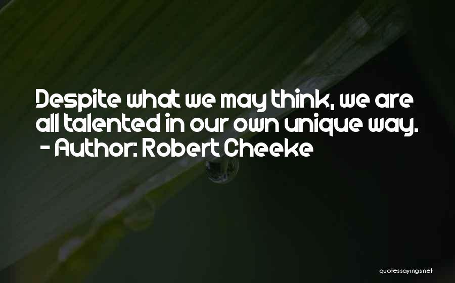Robert Cheeke Quotes 1668482