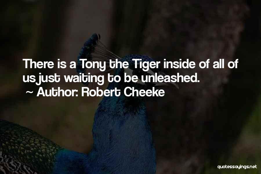 Robert Cheeke Quotes 1685274