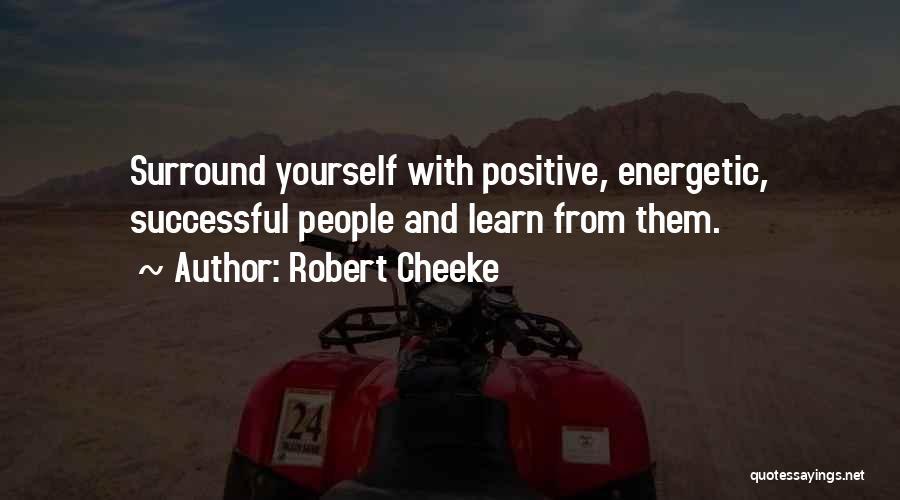 Robert Cheeke Quotes 1729746