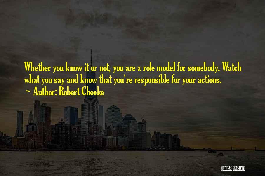 Robert Cheeke Quotes 1839785