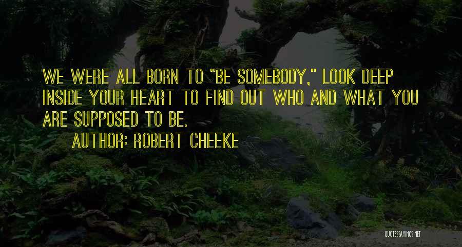 Robert Cheeke Quotes 2253057