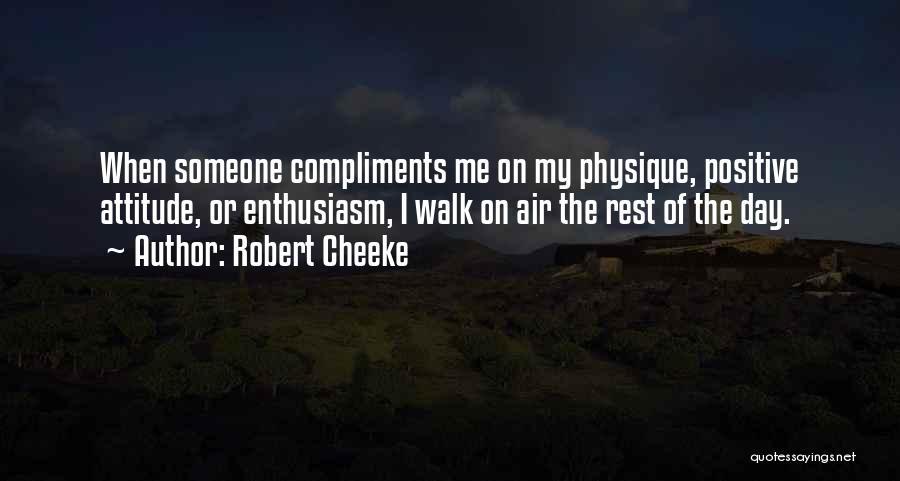 Robert Cheeke Quotes 250164