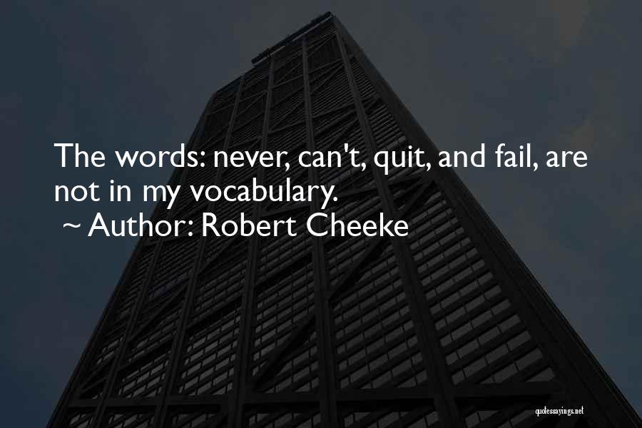 Robert Cheeke Quotes 325838