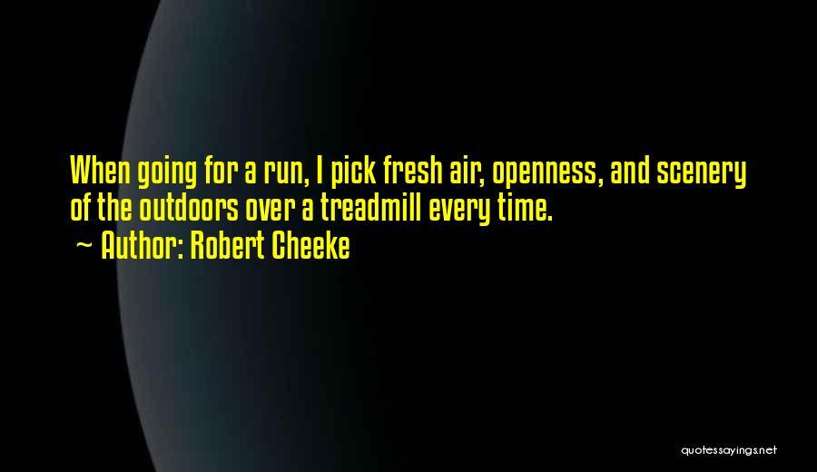 Robert Cheeke Quotes 447711