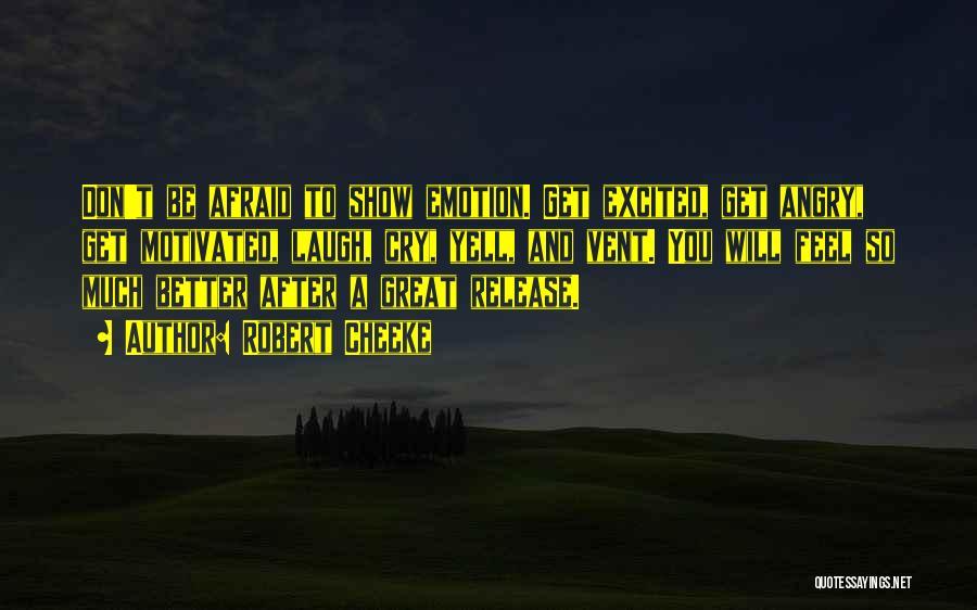 Robert Cheeke Quotes 526769