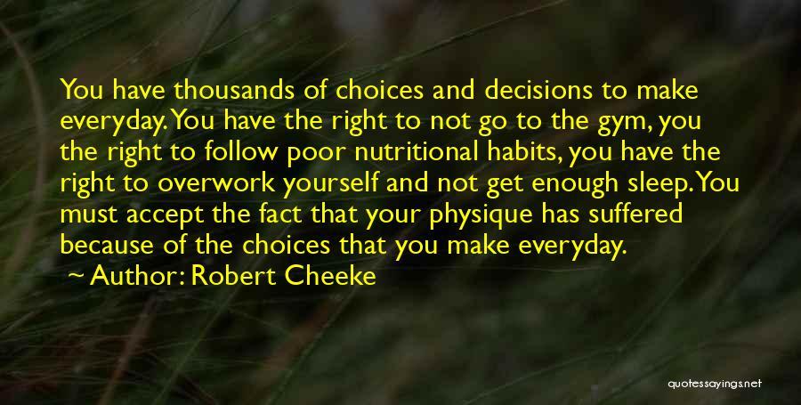 Robert Cheeke Quotes 653413