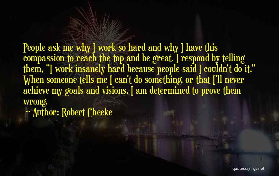 Robert Cheeke Quotes 678683