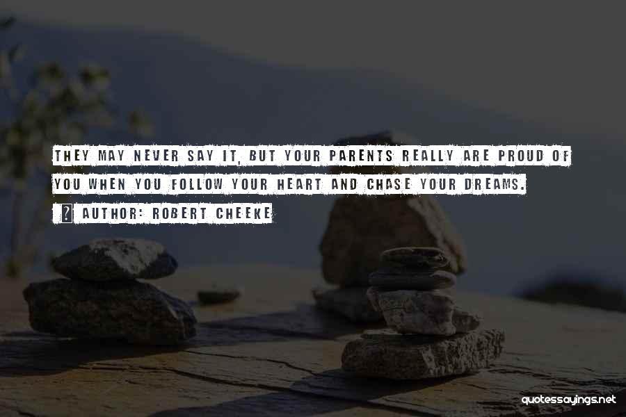 Robert Cheeke Quotes 840018