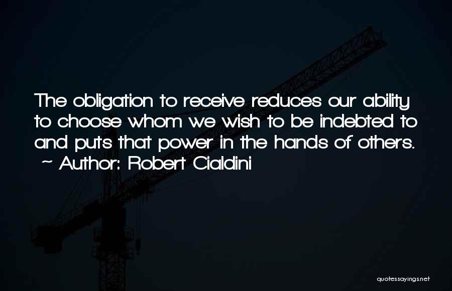 Robert Cialdini Quotes 531406