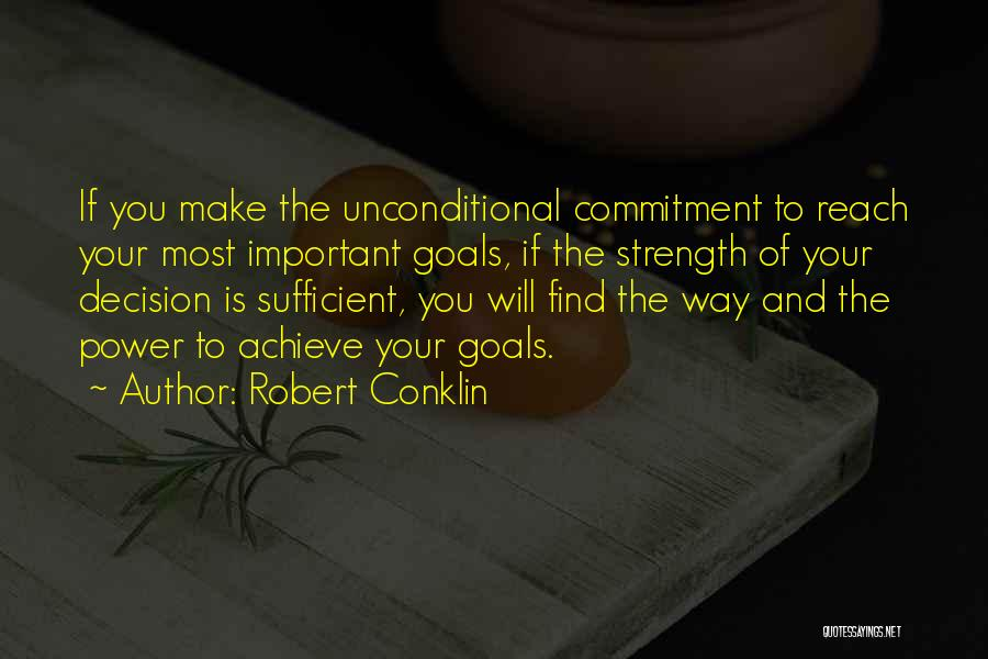 Robert Conklin Quotes 1651339