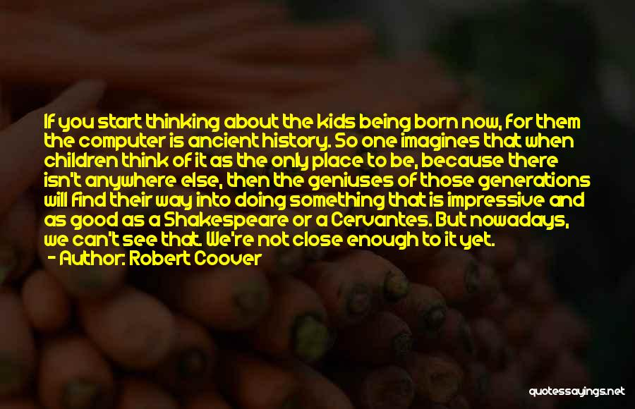 Robert Coover Quotes 1421769