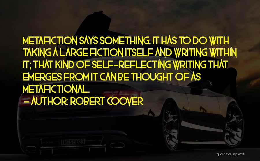 Robert Coover Quotes 1687193