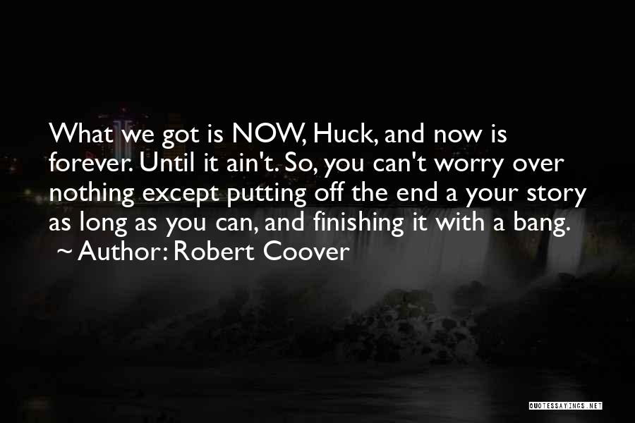 Robert Coover Quotes 493146