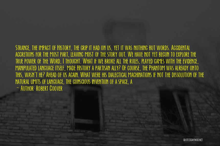 Robert Coover Quotes 903253