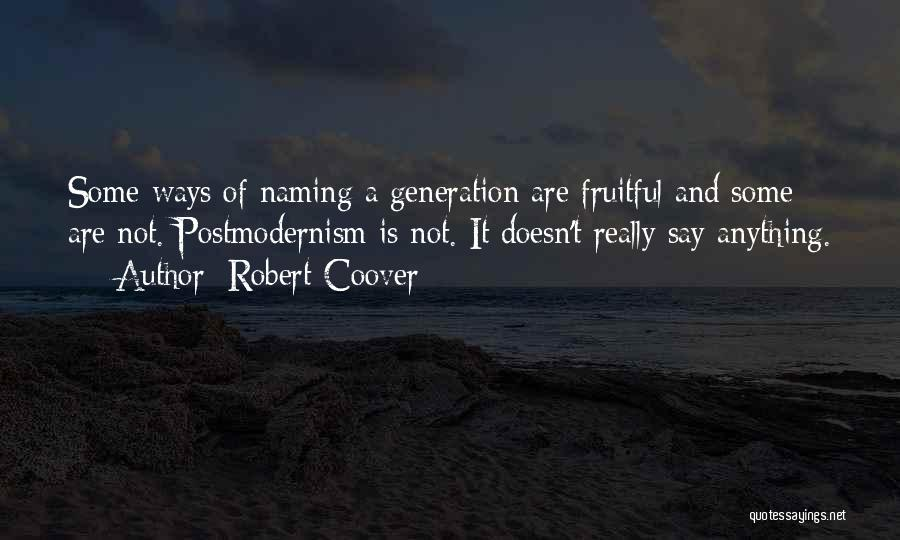 Robert Coover Quotes 909726