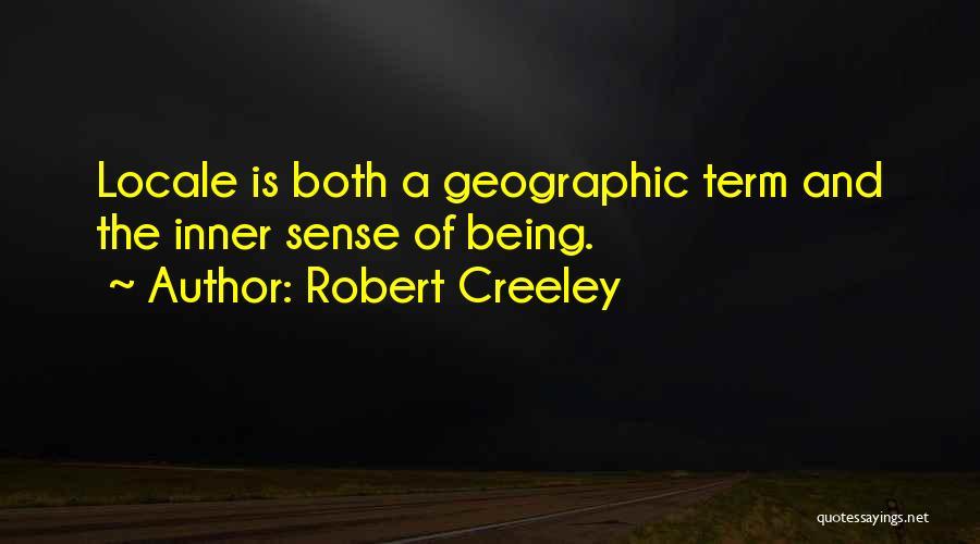 Robert Creeley Quotes 1003900