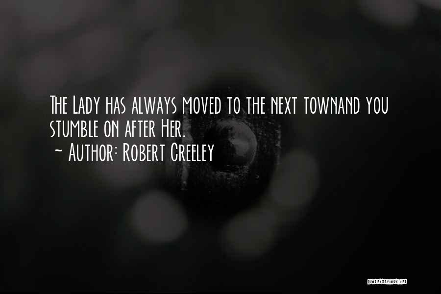 Robert Creeley Quotes 1124481