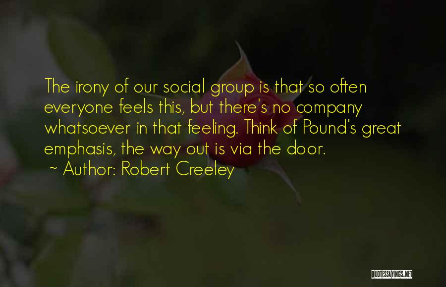 Robert Creeley Quotes 1482790