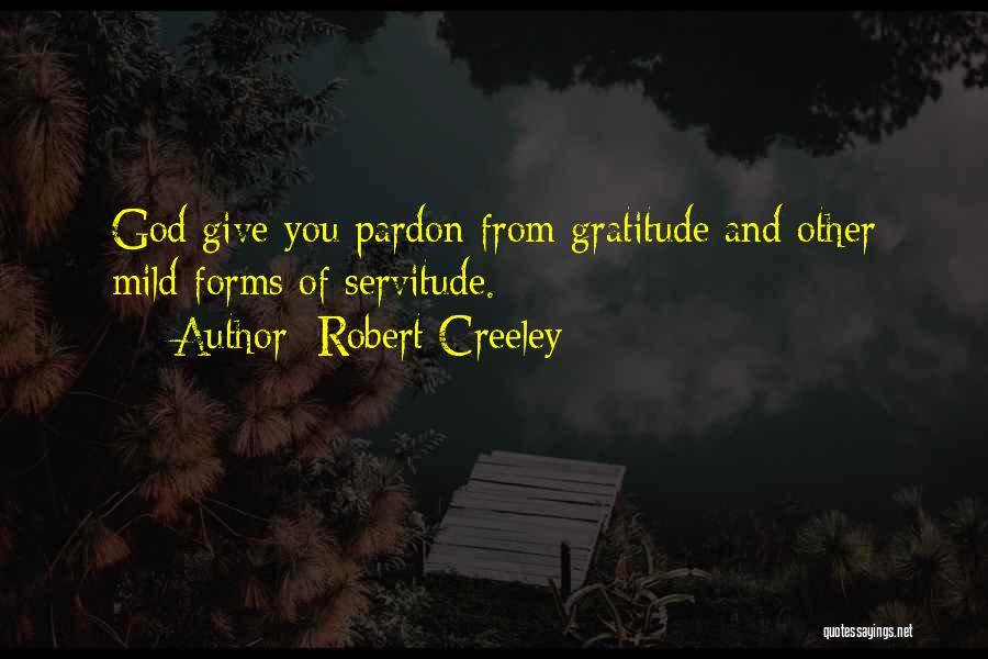 Robert Creeley Quotes 1610738