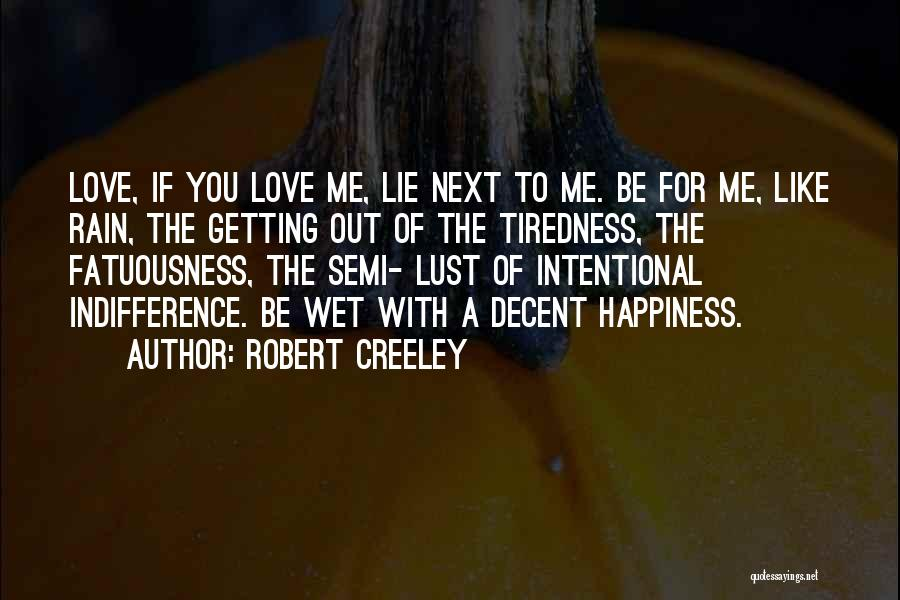 Robert Creeley Quotes 1739849