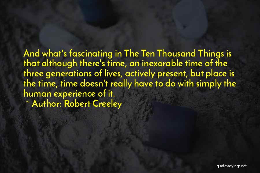 Robert Creeley Quotes 1777492