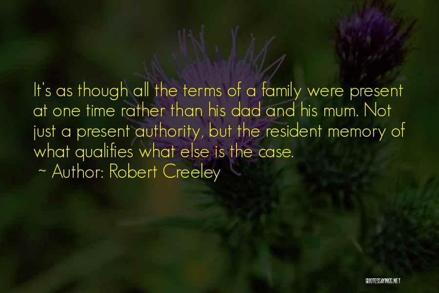 Robert Creeley Quotes 1877130