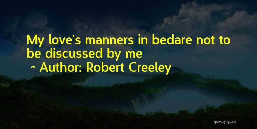 Robert Creeley Quotes 324718