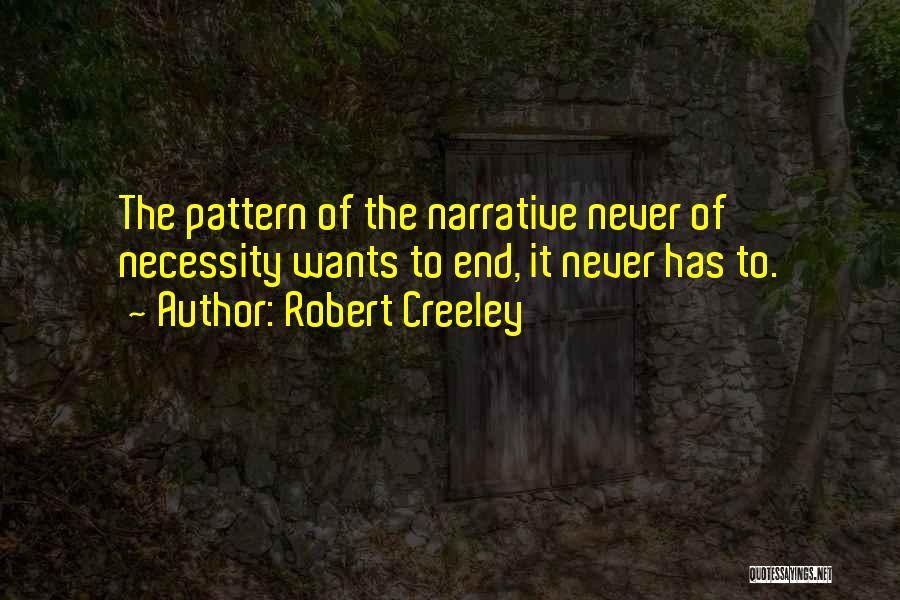 Robert Creeley Quotes 332352