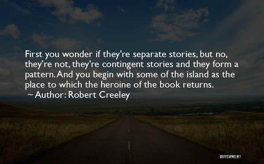 Robert Creeley Quotes 356773