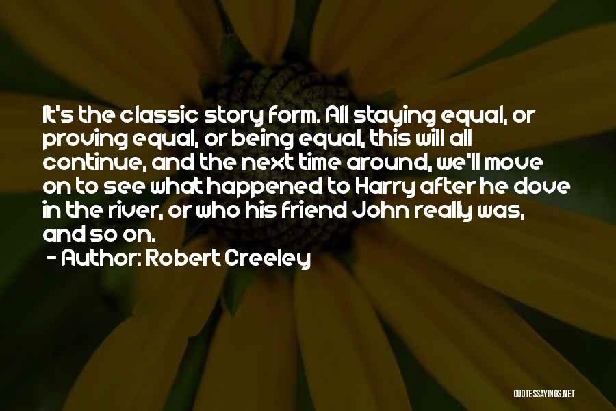 Robert Creeley Quotes 385463