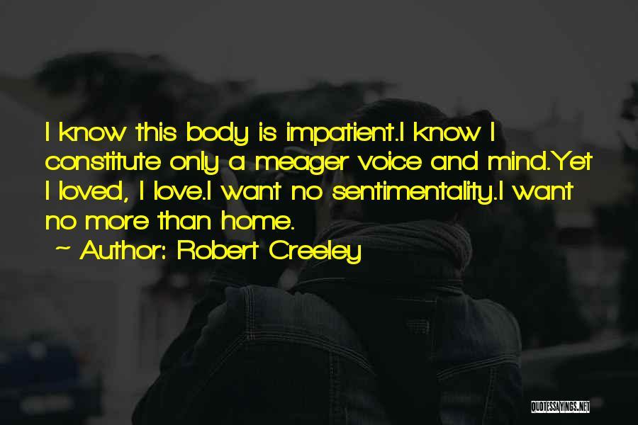 Robert Creeley Quotes 510744