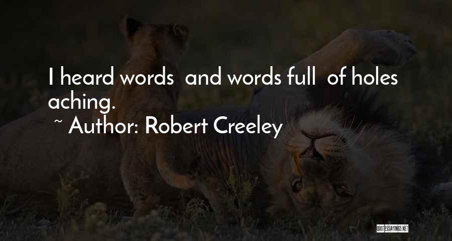 Robert Creeley Quotes 551101