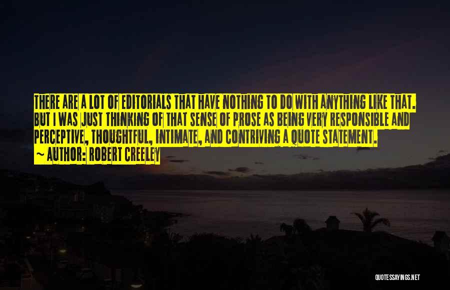 Robert Creeley Quotes 578518
