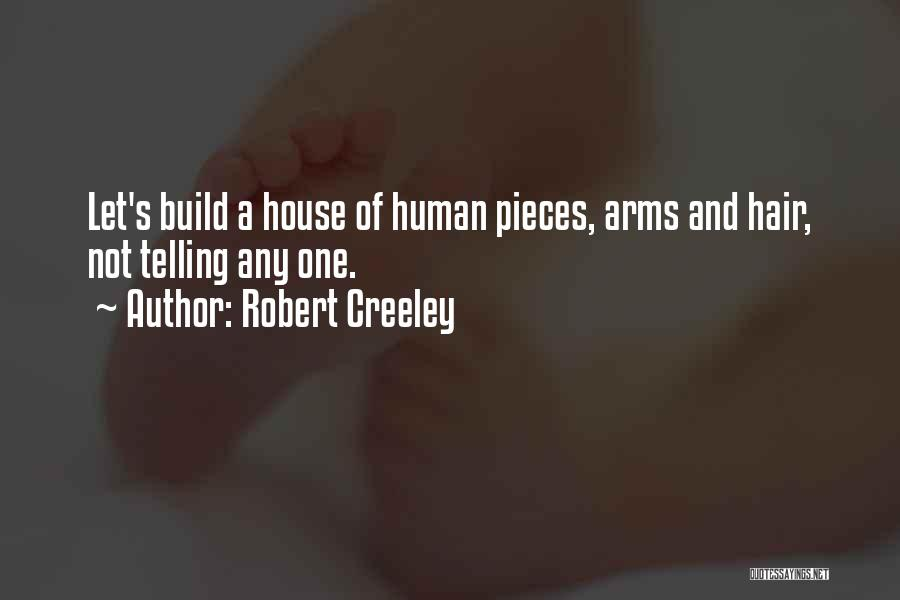 Robert Creeley Quotes 639627