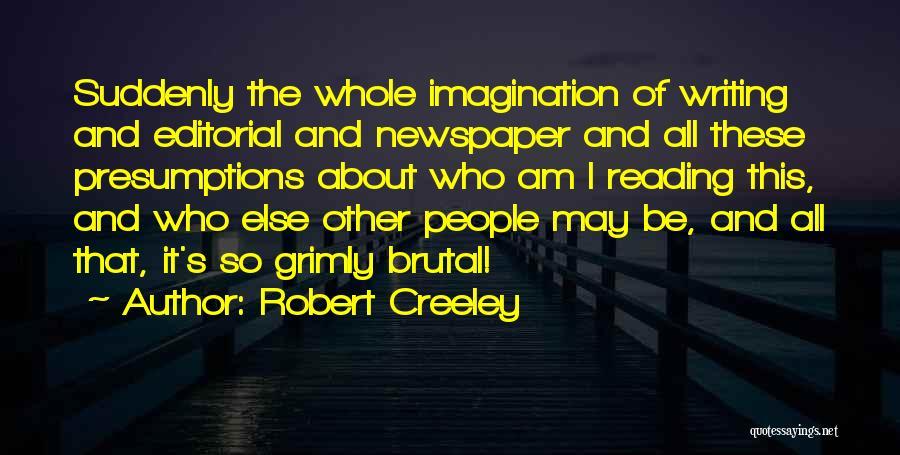Robert Creeley Quotes 915432