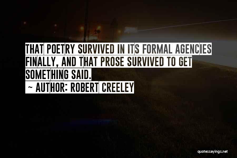 Robert Creeley Quotes 993187