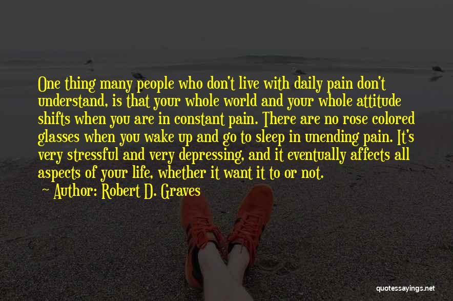 Robert D. Graves Quotes 380466