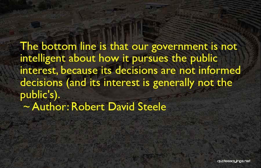 Robert David Steele Quotes 1032414