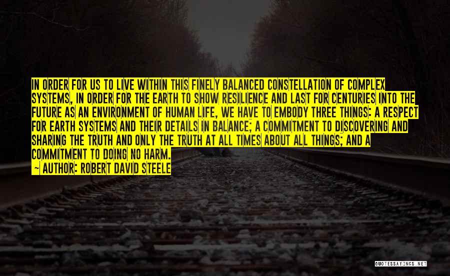 Robert David Steele Quotes 1484190