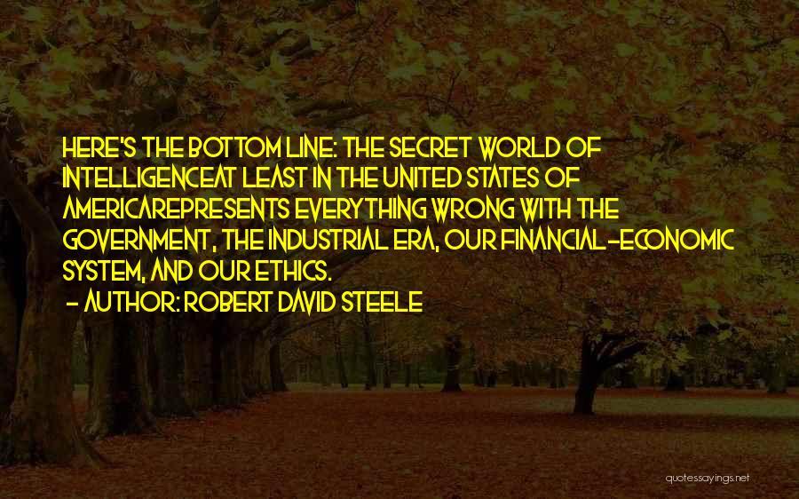 Robert David Steele Quotes 1647224