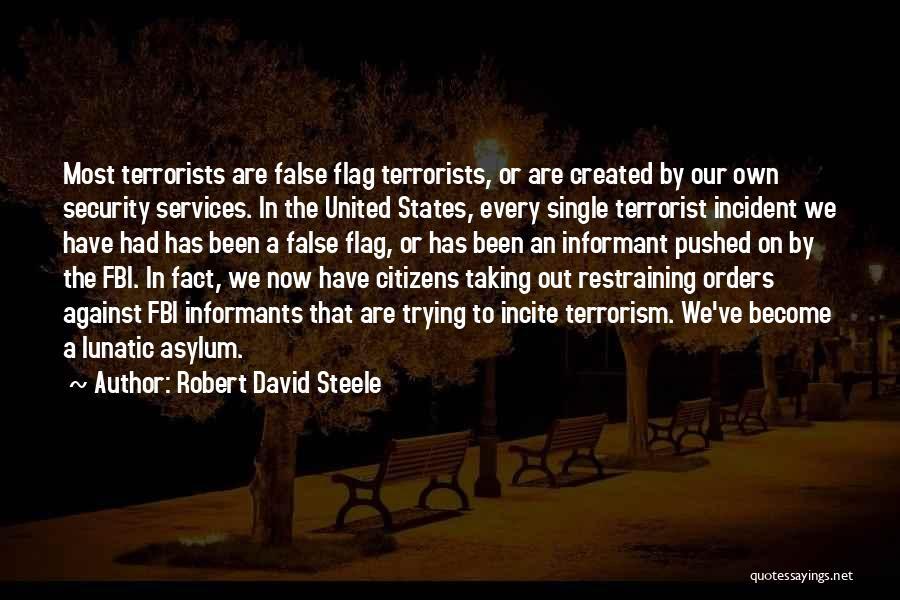 Robert David Steele Quotes 1655149