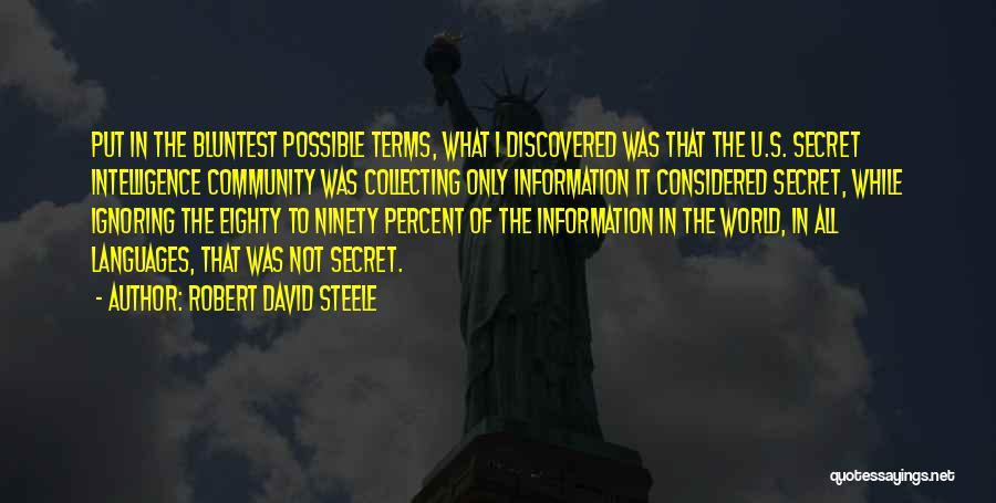 Robert David Steele Quotes 636226